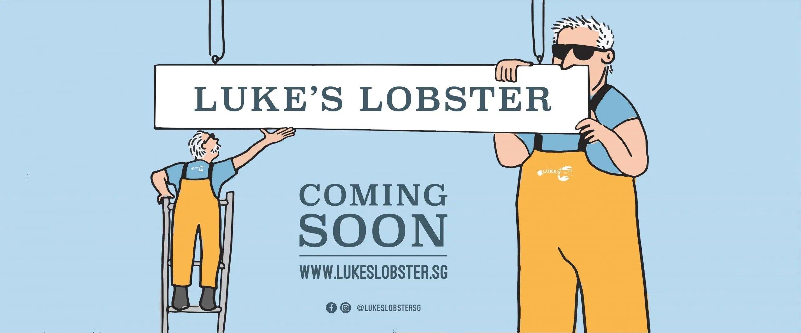Luke's Lobster Singapore Coming Soon